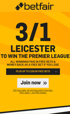 Premier League enhanced odds - Get 3/1 Leicester to win the title + £100 bonus at Betfair! Risk-free!