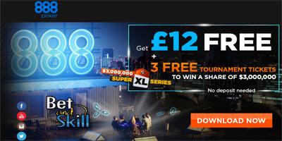 888poker 3 FREE tickets for Super XL Series Freerolls + £12/$88 no deposit bonus