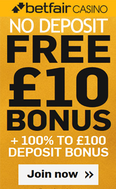 Betfair Casino - £10 no deposit bonus