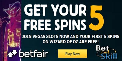 Join Betfair Vegas Slot and your first 5 spins on Wizard of Oz are free!