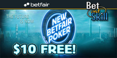 New Betfair Poker: $10 Free No Deposit Bonus!