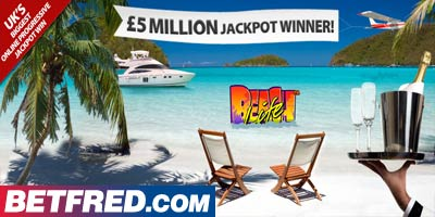 5.1 million pounds won on the Betfred Beach Life slot game