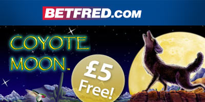 New Coyote Moon video slot bonus: 5 pound free with Betfred Games
