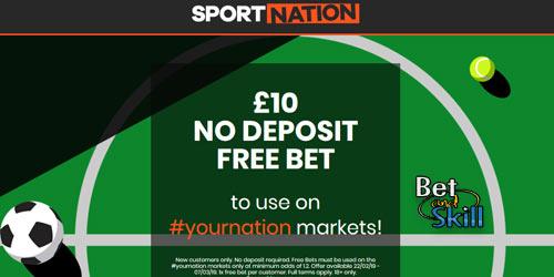 SportNation £10 No Deposit Free Bet On #YourNation Markets