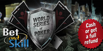 Betsafe WSOP 2013 qualifiers: Play the WSOP completely risk-free