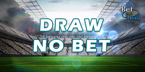 Draw No Bet: All You Need To Know