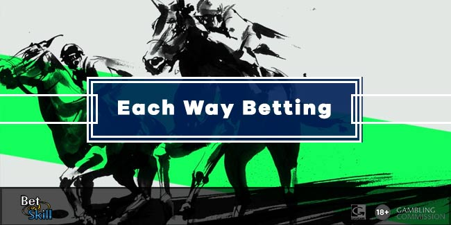 What Is Each Way Betting? Your Complete Guide