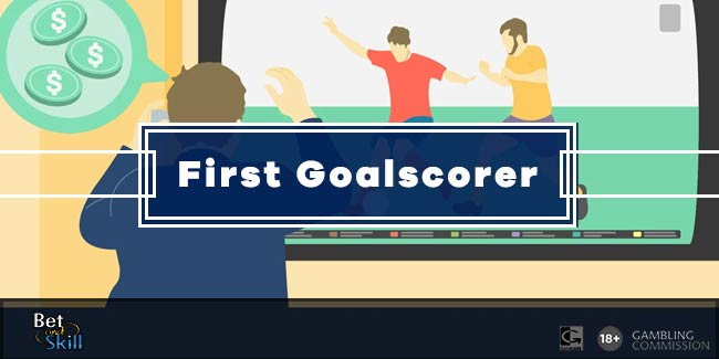 First Goalscorer Betting: All You Need To Know