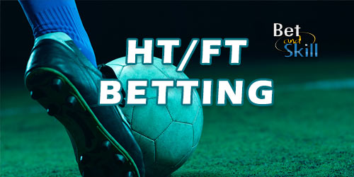 Half Time/Full Time Betting: All You Need To Know