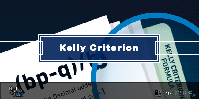 Kelly Criterion Betting System: How To Apply Kelly's Theory To Betting