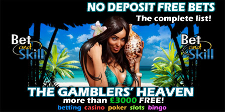 Current No Deposit Required Free Bets and Bonuses
