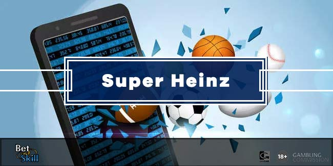 What Is A Super Heinz Bet? Betting Guide & Examples