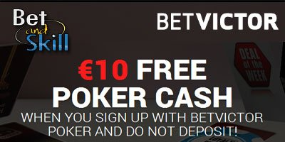 Get £10 free poker cash at BetVictor Poker. No deposit required!