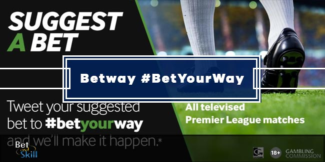 Betway #BetYourWay Guide: How To Create Your Bet