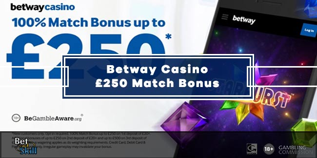 Betway Casino Match Bonus Up To £250
