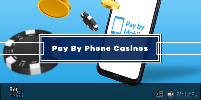 Pay By Phone Casino Guide - All You Need To Know