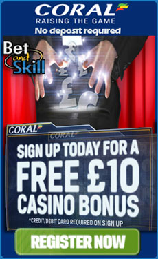 Coral Casino - £10 free no deposit required