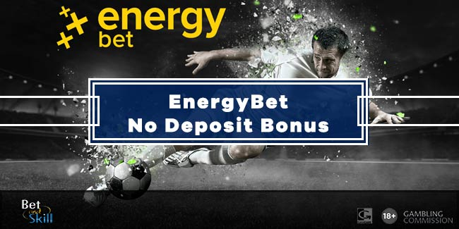 EnergyBet €5 No Deposit Betting Bonus! Claim Your Free Bet!