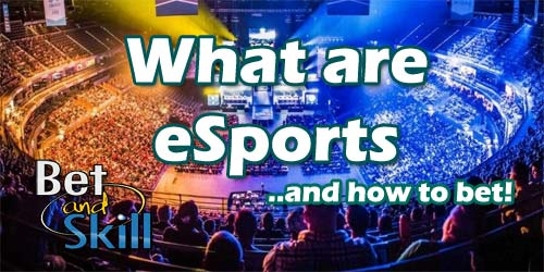 What are eSports and How to bet on eSports?