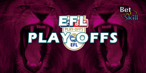 EFL Play-Offs Betting Guide: All You Need To Know