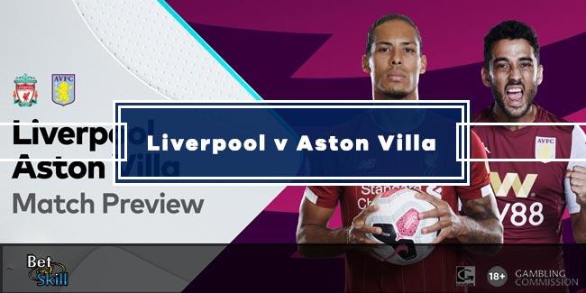 Liverpool vs Aston Villa Betting Tips, Predictions, Lineups & Odds (Premier League - 5.7.2020)