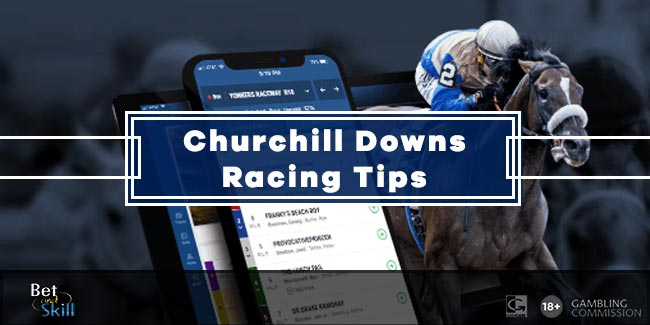 Today's Churchill Downs Betting Tips, Predictions, Odds & Free Bets