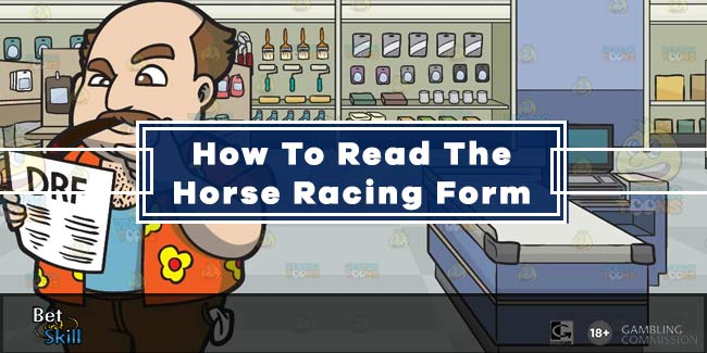 How To Study the Horse Racing Form: a Complete Guide