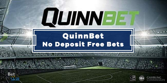 Quinnbet No Deposit Free Bets - £1 or €10 For UK & Irish Players