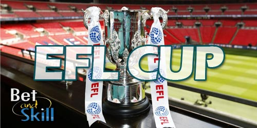 Carabao Cup Betting Tips, Predictions, Accumulators & Free Bets (League Cup/EFL Cup)