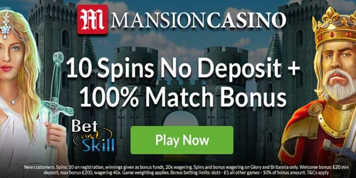 Mansion Casino 10 No Deposit Spins on Glory and Britannia slot