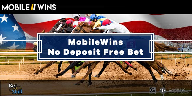 MobileWins €/£1 No Deposit Free Bet On US Horse Racing