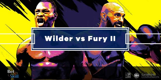 Wilder v Fury 2 Betting Tips, Predictions, Odds & Free Bets (Boxing - 22.2.2020)