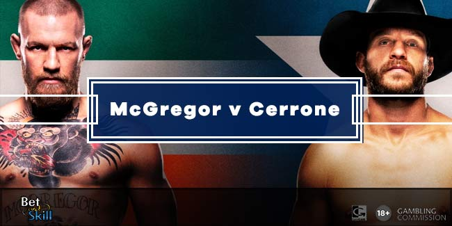 McGregor v Cerrone Betting Tips, Predictions, Odds & Free Bets (UFC 246)