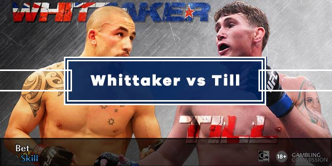 Whittaker vs Till Betting Tips, Predictions, Odds & Free Bets (UFC Fight Island)