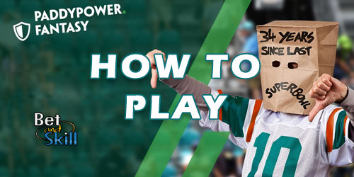 How To Play Paddy Power Fantasy Sports