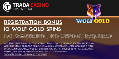 Trada Casino 10 No Wagering Free Spins with No Deposit