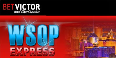 BetVictor Poker : WSOP Express - €14,000 in FREE packages to be won