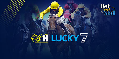 William Hill Lucky 7 FREE Tips and Predictions. Copy & win!