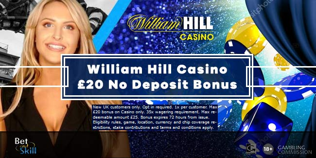 William Hill No Deposit Bonus £15 To Play Casino (As Seen On TV)