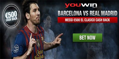 El Clasico promotions: Barcelona vs Real Madrid €500 Cash Back at Youwin