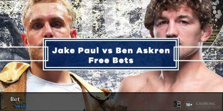 Jake Paul vs Ben Askren Free Bets & Sign-Up Offers