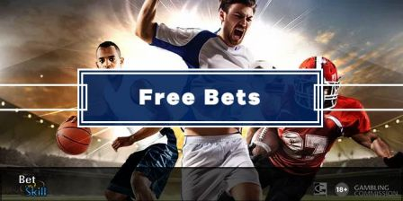 Free Bets (December 2020) - The Best Bookmakers Offers, All On One Page
