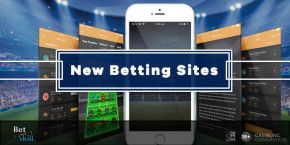 New Betting Sites - July 2020 - List Of The Best New Bookies