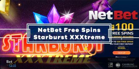 100 No Deposit Free Spins On Starburst XXXtreme With Netbet Casino