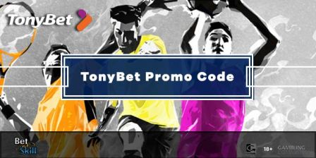TonyBet Sign Up Offer: €/£200 Matched Bonus With Promo Code TONY200